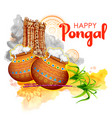 happy pongal holiday harvest festival of tamil vector image vector image