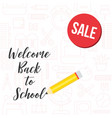 back to school sale poster on school supplies vector image