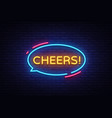 cheers neon text cheers neon sign design vector image vector image