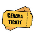 cinema tickets icon cartoon vector image vector image