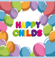 happy childs label with balloons air party vector image vector image