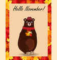 hello november postcard with cute bear in hat and vector image vector image