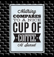 quotation on a theme of coffee on white board vector image