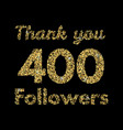 Thank you 400 followerstemplate for social media vector image