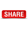 Share red 3d square button isolated on white vector image