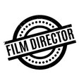 film director rubber stamp vector image vector image