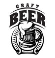 monochrome badge with inscription with beer vector image vector image