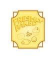 Fresh baked label vector image