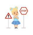 cute girl and warning road signs traffic vector image vector image
