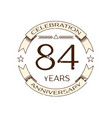 eighty four years anniversary celebration logo vector image vector image