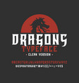 font dragons clean version vector image vector image