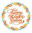 happy thanksgiving calligraphy text with wreath vector image vector image