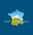 tour to french alps - logo with mountains vector image vector image