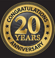 20 years anniversary congratulations gold label vector image vector image