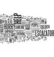 are you in too much of a hurry text word cloud vector image vector image