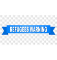 blue stripe with refugees warning caption vector image