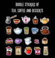 doodles stickers of tea coffee and desserts vector image