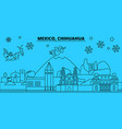 mexico chihuahua winter holidays skyline merry vector image vector image