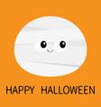 mummy monster face happy halloween cute cartoon vector image vector image