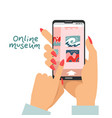 online museum concept as female hands holding vector image vector image