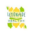 healthy lemonade logo template original design vector image vector image