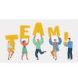 people holding in hands letters of word team vector image vector image