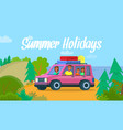 summer holidays happy family in car with luggage vector image vector image