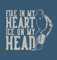 t shirt design fire in my hear ice on my head vector image vector image