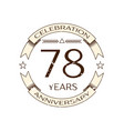 seventy eight years anniversary celebration logo vector image vector image