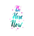 be here now yoga vector image vector image