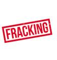 fracking rubber stamp vector image vector image