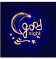 good night with gold hand lettering and moon vector image vector image