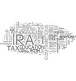 which ira is best for you text word cloud concept vector image vector image