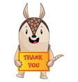 armadillo with thank you sign on white background vector image vector image