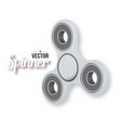 fidget spinner toy 3d realistic modern relaxation vector image vector image