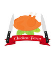 fried chicken label logohen knife -farm product vector image vector image