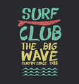 retro surf club beach text quote for summer vector image