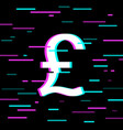 british pound sign in glitch style vector image