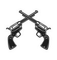 crossed revolvers in engraving style design vector image