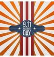 Patriot Day 9-11 realistic patriotic Badge vector image vector image