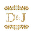 d and j vintage initials logo symbol the letters vector image vector image