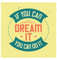 motivational poster inspirational quote design vector image vector image