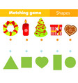 shape matching game kids activity with christmas vector image vector image