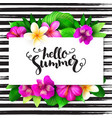 summer hand lettering - hello summer - with vector image vector image