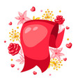 ribbon with romantic flowers valentine day vector image