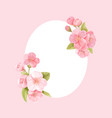 sakura flowers realistic floral frame banner vector image