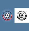 soccer set of two styles emblem or badge vector image vector image