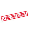 no cholesterol rubber stamp vector image