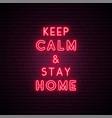 keep calm and stay home coronavirus protect vector image vector image