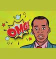 omg pop art african man surprise vector image vector image